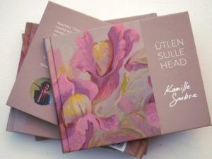 Kamille saabre raamat Ütlen sulle head